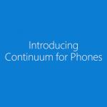Continuumスゲー!Windows 10の注目新機能でモバイル界を世界制覇か?