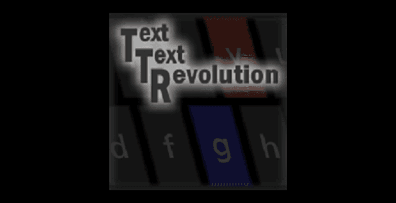 TextTextRevolution!