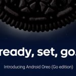 Android 8.1 Oreo Go Edition ー Androidに低価格端末向けの軽量版OSが登場!これで激安スマホも「買い」になるか?(かのあゆ)