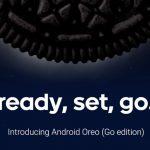 Android 8.1 Oreo Go Edition ー Androidに低価格端末向けの軽量版OSが登場!これで激安スマホも「買い」になるか?(かのあゆ)