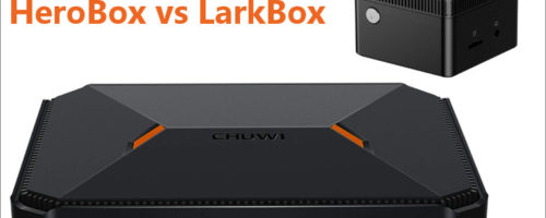 CHUWI HeroBox & LarkBox 比較レビュー(読者投稿:渋谷Hさん)