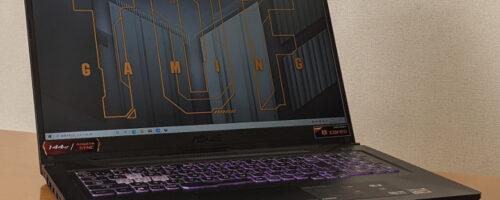 ASUS TUF Gaming A17 FA706QRの実機レビュー - 最新のRyzen 7とGeForce RTX3070を搭載する大型(17.3インチ)ゲーミングノート。性能も筐体品質も価格も文句なしです!